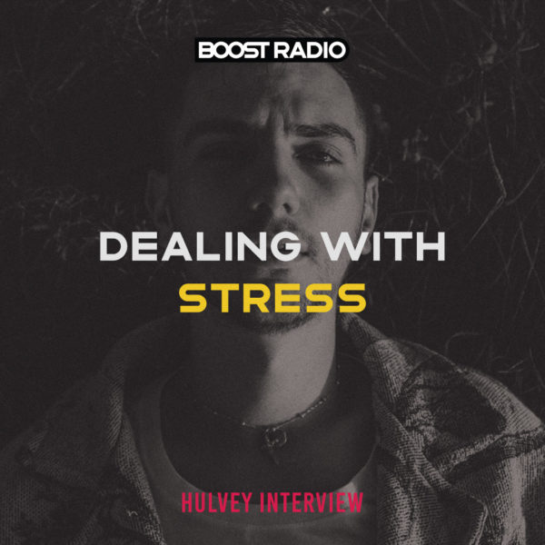 Hulvey's Biggest Tip to Deal with Stress
